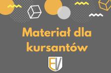 Materiał dla kursantów